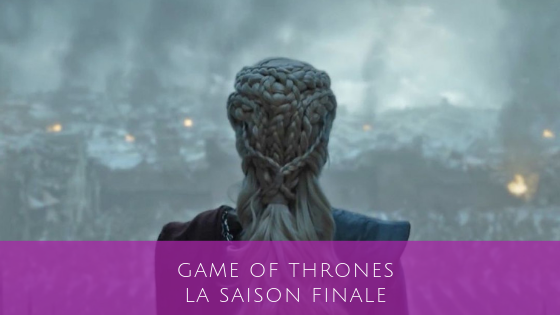 Game of Thrones saison finale