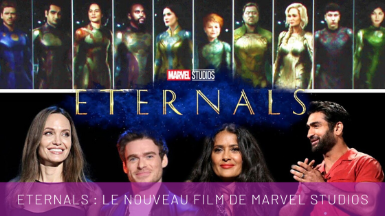 film super héros Marvel Studios Eternals